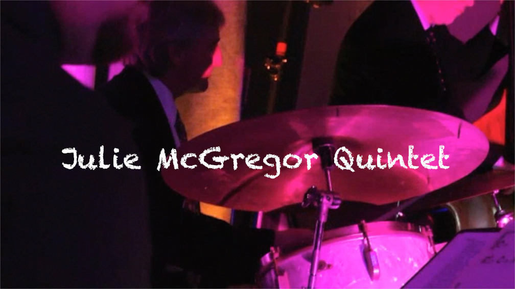 Julie McGregor Quintet